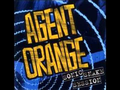Agent Orange - So Close And Yet So Far