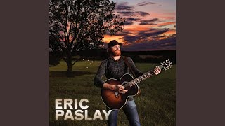 Eric Paslay Deep As It Is Wide