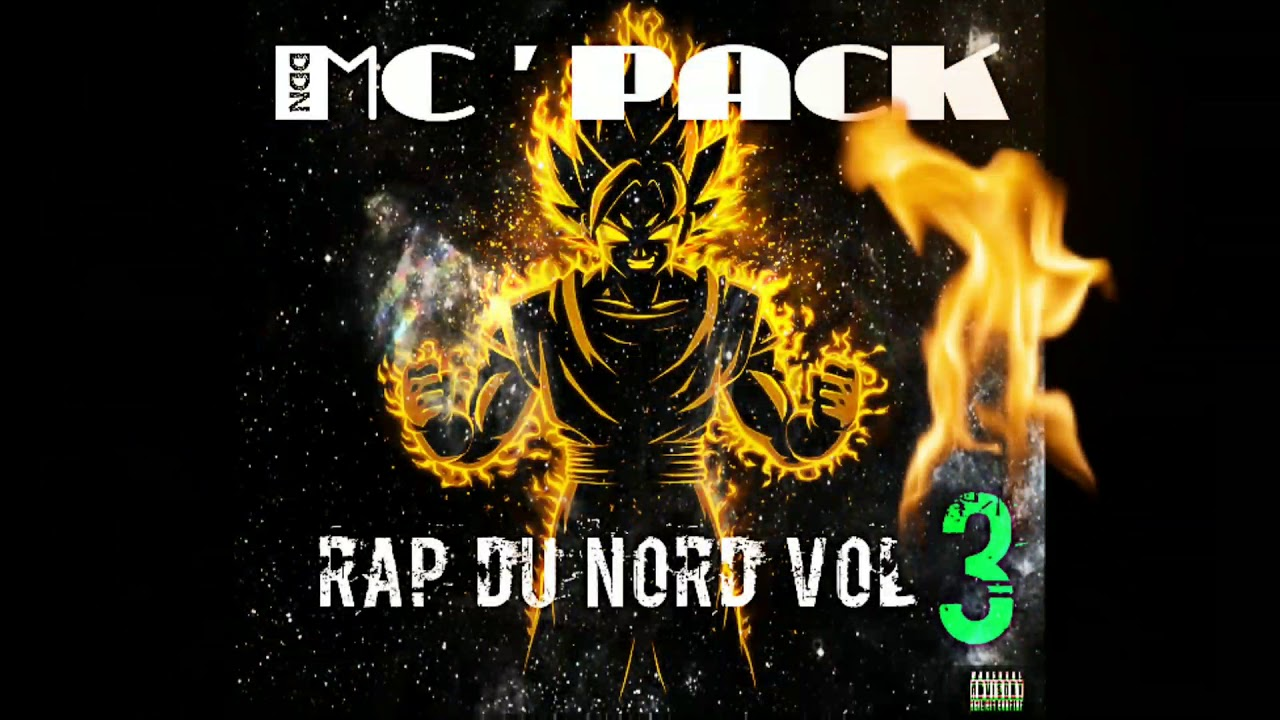 MC' PACK RAP DU NORD VOL 3  ( Son officiel 2018 )