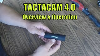 Tactacam Overview and How to