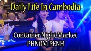 Container Night Market-3 2017, Phnom Penh, Cambodia