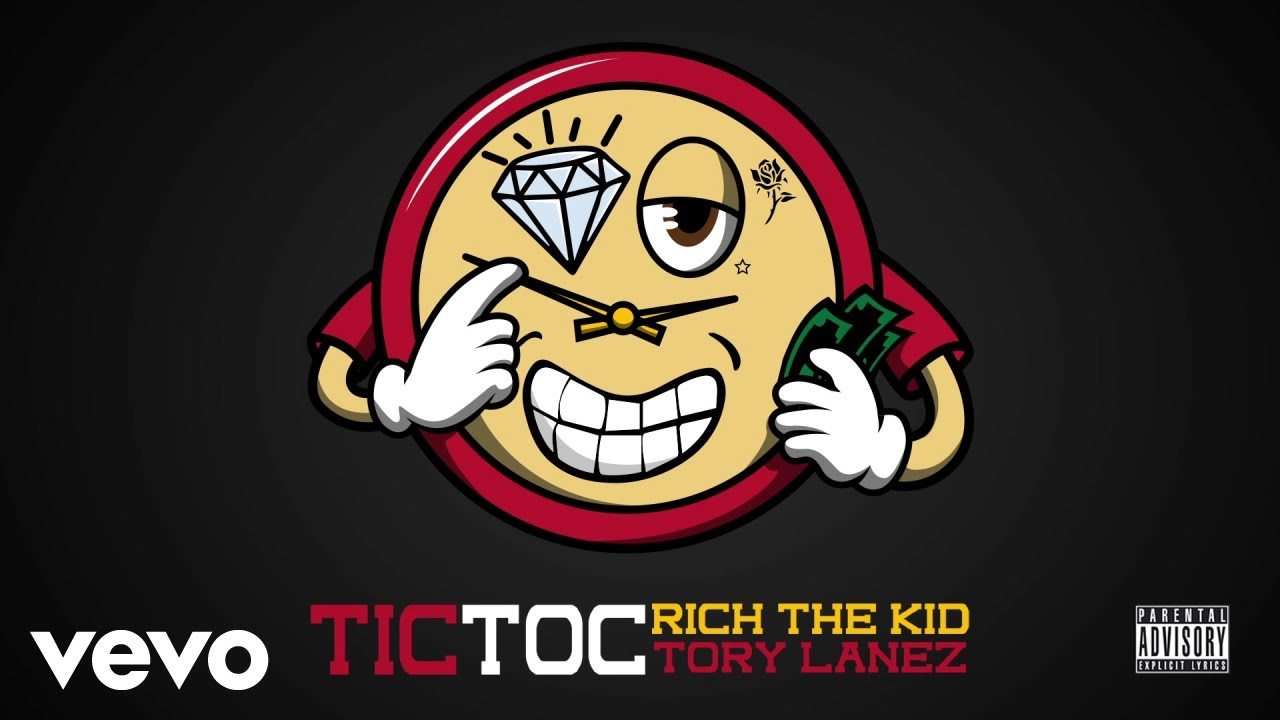 Rich The Kid Tory Lanez Tic Toc Audio Youtube
