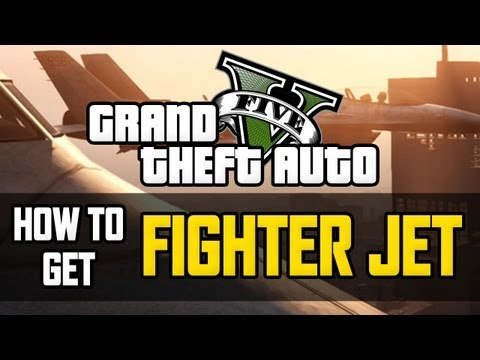 GTA 5 How To Get FIGHTER JET - GTA V Best Way To Get FIGHTER JET (GTA5 Tutorial)