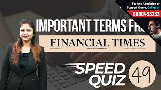 Vocab Speed Quiz 49 | Important Words from Financial Times | Learn From Pratibha Ma'am