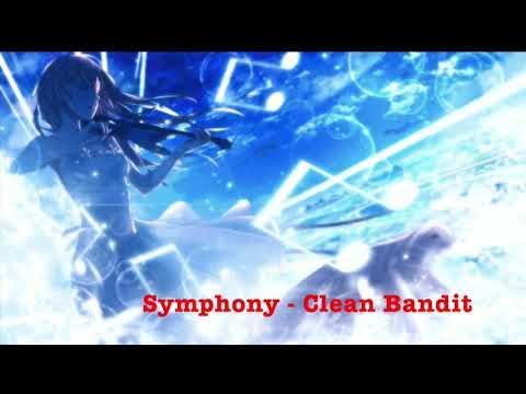 Nightcore - Symphony - Clean Bandit MP3