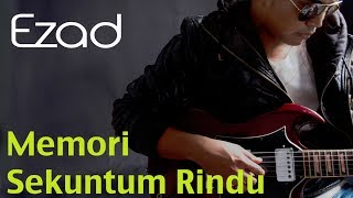 Ezad - Memori Sekuntum Rindu (Official 720 HD) Lirik