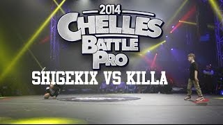 Chelles Battle Pro 2014 Baby Battle | Killa vs Shigekix
