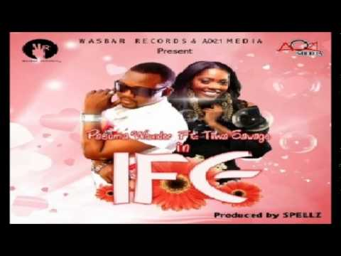 Pasuma Wonder Ft. Tiwa Savage – IFE