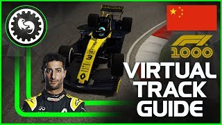 2019 F1 Chinese Grand Prix Virtual Track Guide | Shanghai, China