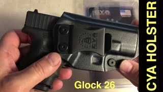 CYA Supply Company Glock 26 Holster Review