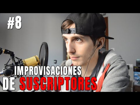 REACCIONANDO A IMPROVISACIONES DE SUSCRIPTORES #8
