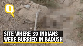 Site Where Bodies of 39 Indians Are Said to Be Exhumed in Iraq's Badush | The Quint