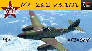 IL-2 Sturmovik: Me-262 v3.101