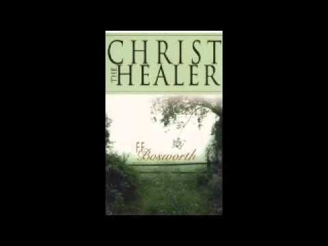 Ff Bosworth Christ Healer 0005 How To Appropriate