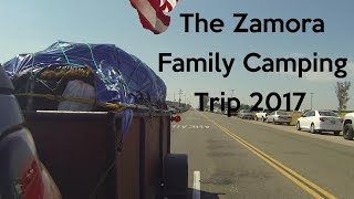 The Zamora Family Camping Trip 2017