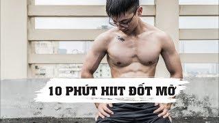 10 phút tập HIIT tại nhà | Đốt mỡ toàn thân, giảm cân cuối tuần | SHINPHAMM