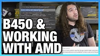 Ask GN 76: AM4 B450 Boards & What It's Like Working with AMD