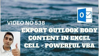 Learn Excel - Video 537 - VBA - Export outlook body content in Excel