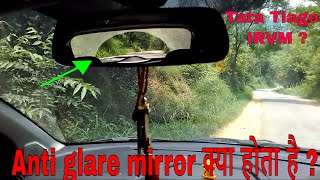 Tata Tiago IRVM,ORVM uses | Anti glare rear view mirror