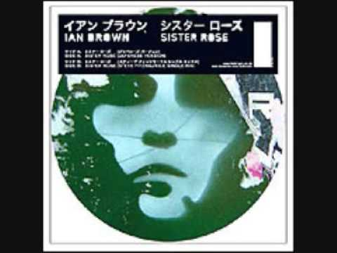 Ian Brown - Sister Rose (Japanese Version)