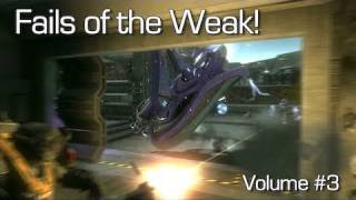 Halo: Reach - Fails of the Weak Volume #3 (Funny Halo_ Reach Bloopers!)