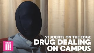 Life Of A Campus Drug Dealer: Students On The Edge