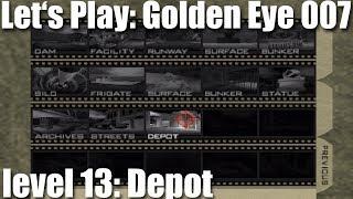 Let's Play Golden Eye 007 - level 13: Depot [deutsch]