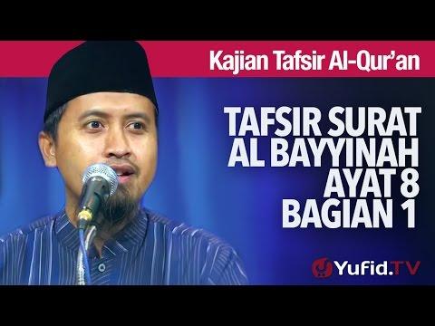 Kajian Tafsir Al Quran: Tafsir Surat Al Bayyinah Ayat 8 - Ustadz Abdullah Zaen, MA