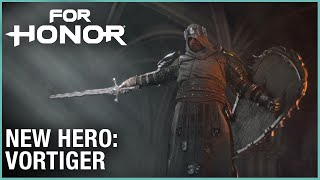 For Honor: Year 3 Season 1 – New Hero: Vortiger | Cinematic Reveal Trailer | Ubisoft [NA]