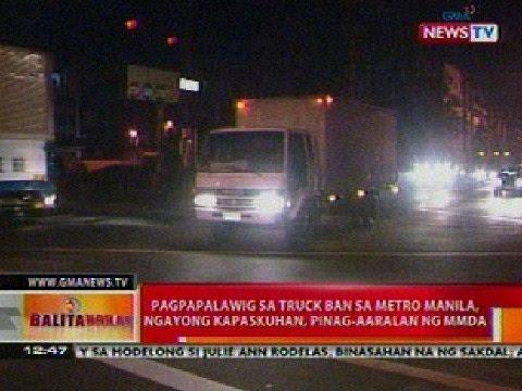 BT: Pagpapalawig sa truck ban sa Metro Manila ngayong kapaskuhan, pinag-aaralan ng MMDA