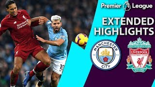 Man City v. Liverpool | PREMIER LEAGUE EXTENDED HIGHLIGHTS | 1/3/19 | NBC Sports