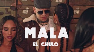 Download lagu El Chulo - Mala (Video Oficial)