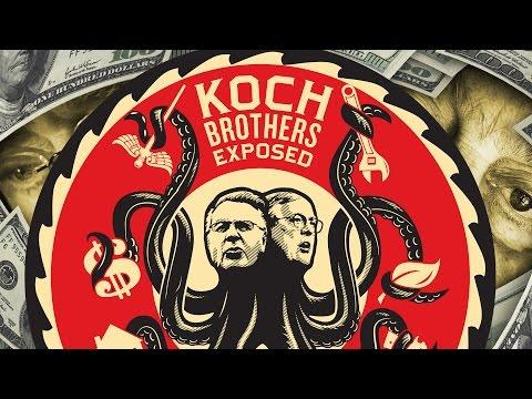 Koch Brothers EXPOSED: 2014 • FULL DOCUMENTARY • BRAVE NEW FILMS