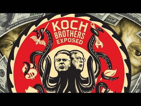 "Koch Brothers Exposed (2014) [CC]: ""Billionaires David and Charles Koch have been handed the ability to buy our democracy in the form of giant checks to the House, Senate, and soon, possibly even the Presidency."""