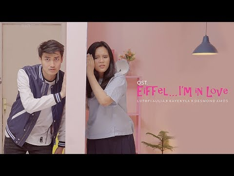 download lagu OST. EIFFEL ... I'M IN LOVE - Luthfi Aulia feat. KayeKyla & Desmond Amos (COVER) gratis