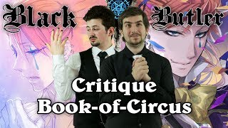 Black Butler : Critique Book of Circus (arc 3) - Manga & Anime