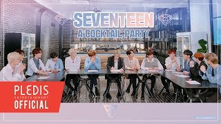 [SPECIAL VIDEO] SEVENTEEN COCKTAIL PARTY 4TH ANNIVERSARY Ver.