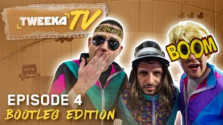 Tweeka TV - Episode 4 (Bootleg Edition)