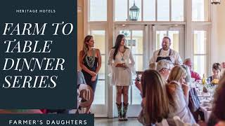 Farm to Dinner Series with the Farmer's Daughters