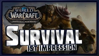 Battle for Azeroth Survival Hunter 1st Impression and Review