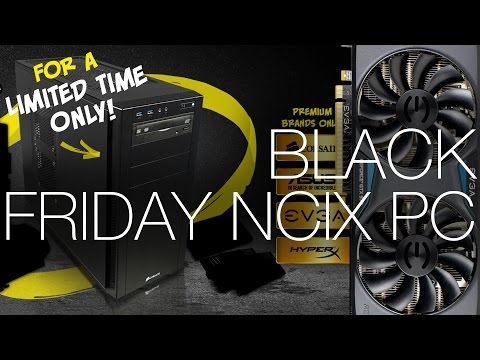 NCIX PC - Black Friday Gamers' Special Systems