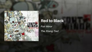 Fort Minor - Red to Black
