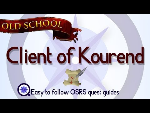 Client of Kourend - OSRS 2007 - Easy Old School Runescape Quest Guide