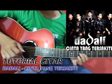 download lagu DADALI -  Cinta Yang Tersakiti  Tutorial Gitar Melodi gratis