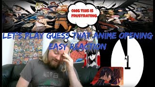 Let's Play Guess That Anime Opening EASY Reaction: Its absurdly frustrating not knowing these ones