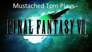 Mustached Tom Live Streams Final Fantasy VII Part 2