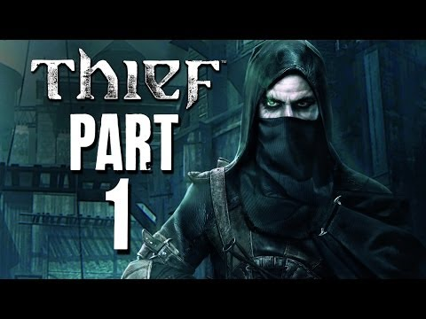 Thief Walkthrough Part 1 – Prologue (PC PS4 XBOX ONE)