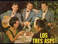"""Los Tres Ases """"Sorpresa"""""""