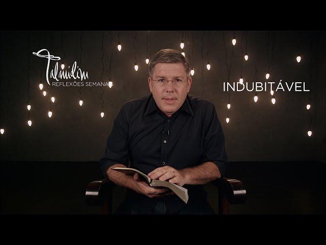 Ed René Kivitz - TALMIDIM 2014: #51 Indubitável