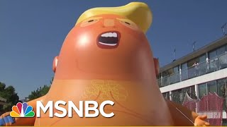 Trump Baby Blimp Organizer: Moral Outrage Doesn't Work On Trump   The Beat With Ari Melber   MSNBC